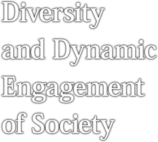 Diversity and Dynamic Engagement of Society